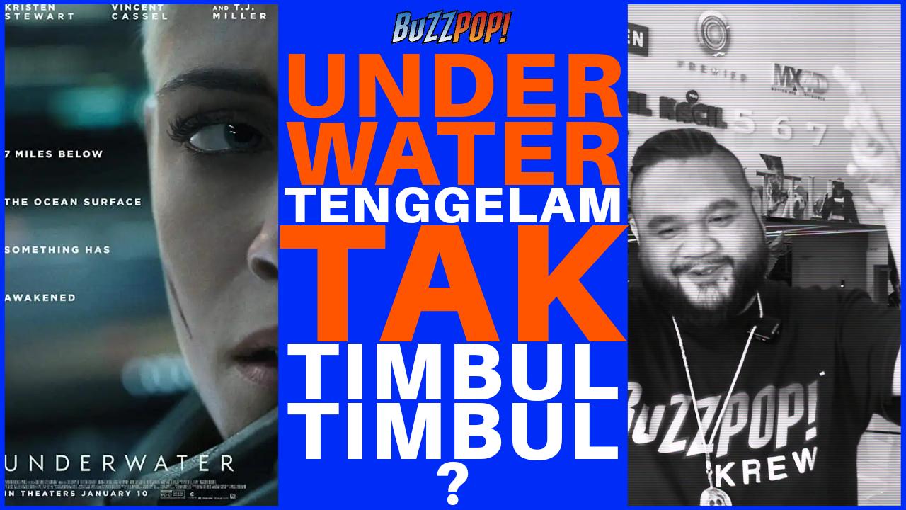 UNDERWATER Tenggelam Tak Timbul-Timbul?!
