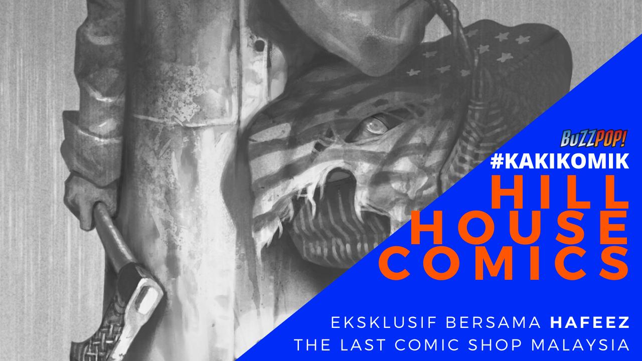 Hill House Comics Joe Hill Presents #KakiKomik