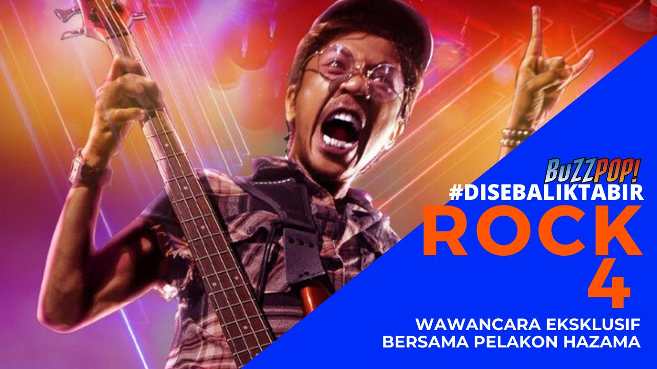 #DisebalikTabir ROCK 4 Hazama