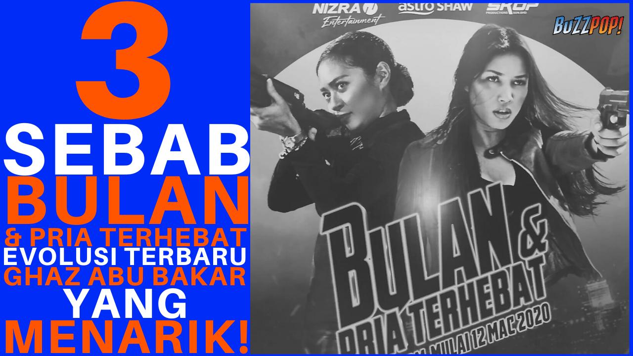 BULAN & PRIA TERHEBAT Movie Review